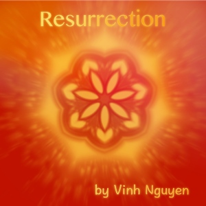 Resurrection Single (Music) Cover Art by Vinh Nguyen